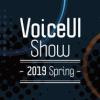 【増枠】VoiceUI Show ~2019 Spring~ - connpass